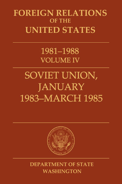 Book Cover of Foreign Relations of the United States, 1981–1988,         Volume IV, Soviet Union, January 1983–March 1985