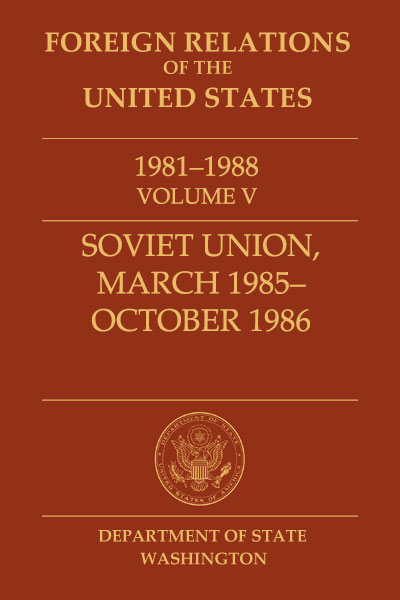 Book Cover of Foreign Relations of the United States, 1981–1988,         Volume V, Soviet Union, March 1985–October 1986