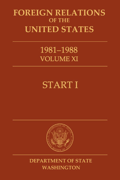 Book Cover of Foreign Relations of the United States, 1981–1988,         Volume XI, START I
